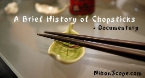 Information Chopstick Orgins and History with Video