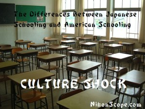 What are the Differences of Japanese Schools and American Schools?
