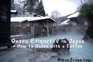 Hotspring Onsen Etiquette in Japan and How to Onsen with Tattoos