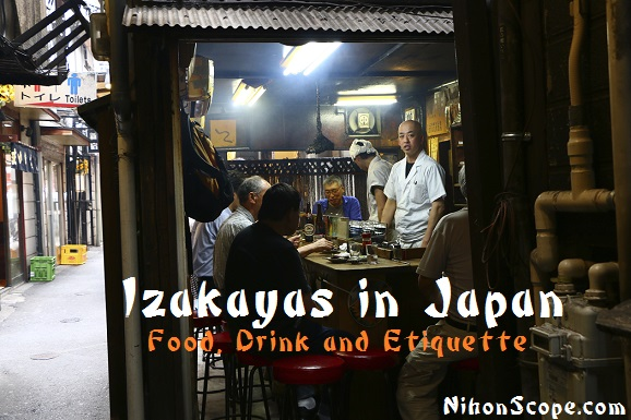 The How to and Dos and Donts of Izakaya Etiquette Foods Drink and More